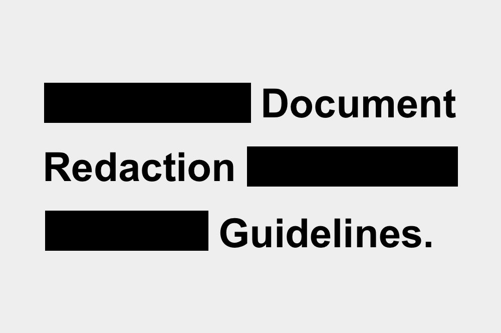 Document Redaction | Electronic Documents Guidelines