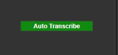 CaseGuard Auto Transcribe Button